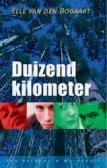Duizend Kilometer - Elle van den Bogaart