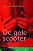 De Gele Scooter - Elle van den Bogaart