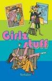 Girlz Stuff - diverse auteuren, waaronder Elle van den Bogaart
